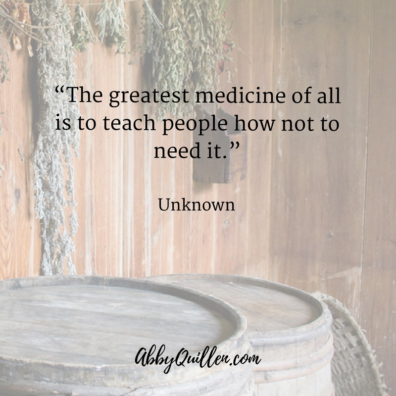 The greatest medicine of all is to teach people how not to need it. - Unknown #Quote
