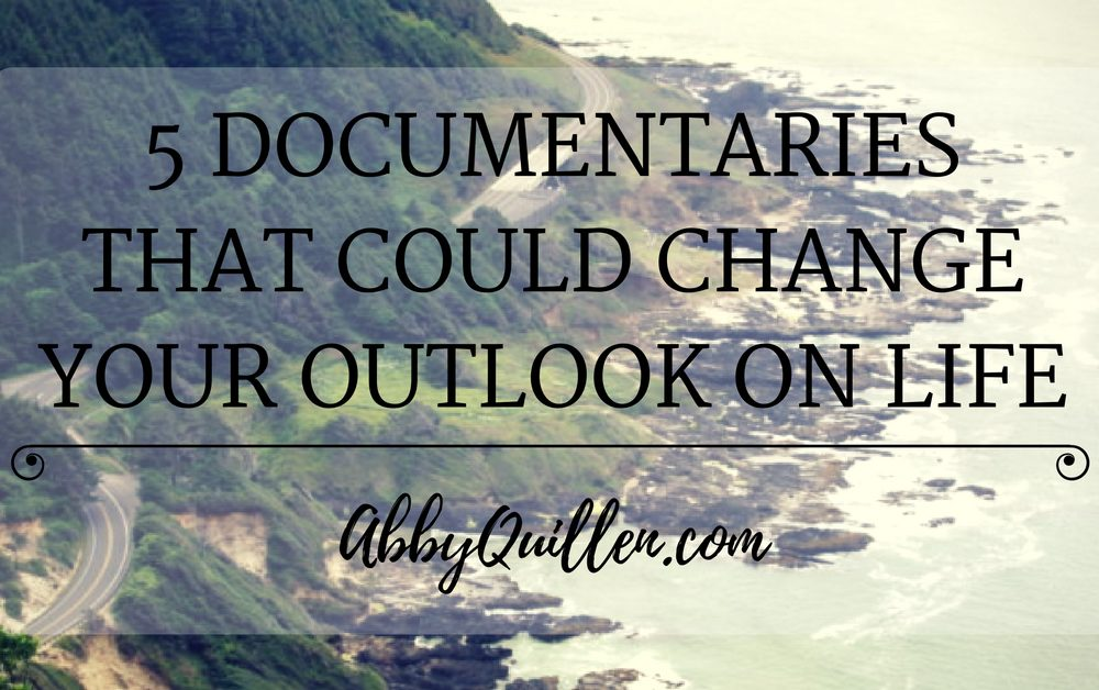 5 Documentaries That Could Change Your Outlook on Life