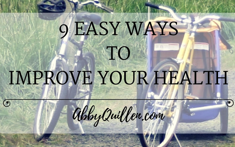 9 Easy Ways to Improve Your Health