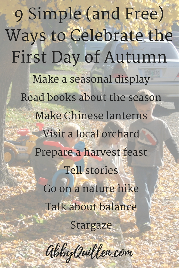 9-simple-and-free-ways-to-celebrate-the-first-day-of-autumn-fall-seasons