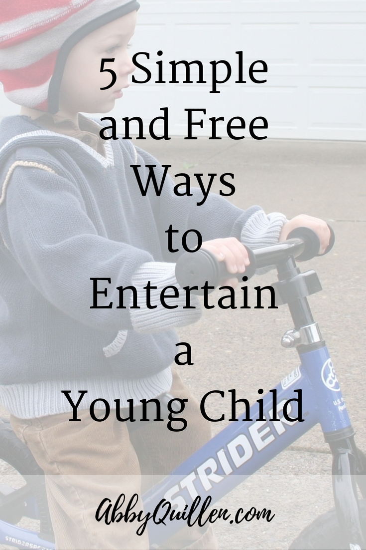 5 Simple and Free Ways to Entertain a Young Child #parenting