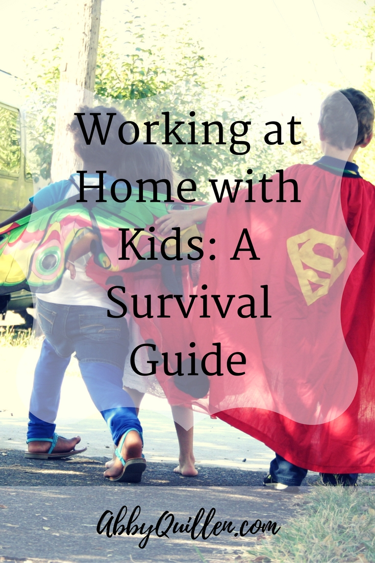 Working at Home with Kids_ A Survival Guide #parenting #work #family #workathome