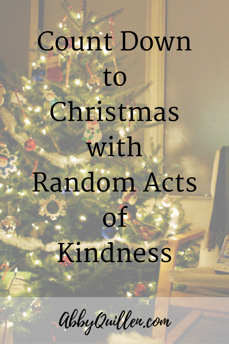 Looking for a fun Advent tradition to put the spirit of giving back into the holiday season? Count down to Christmas with random acts of kindness.
