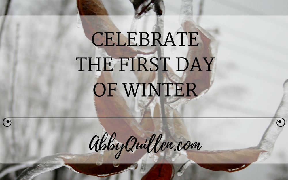 Celebrate the First Day of Winter