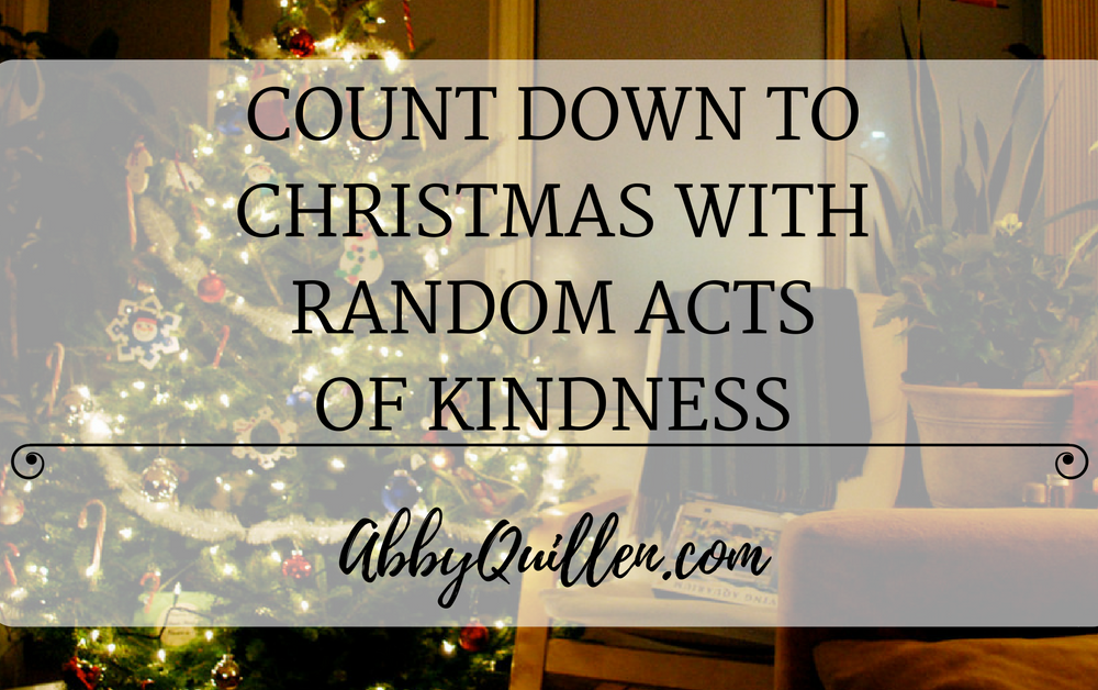 Count Down to Christmas with Random Acts of Kindness