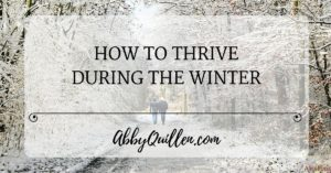 How to Thrive During the Winter
