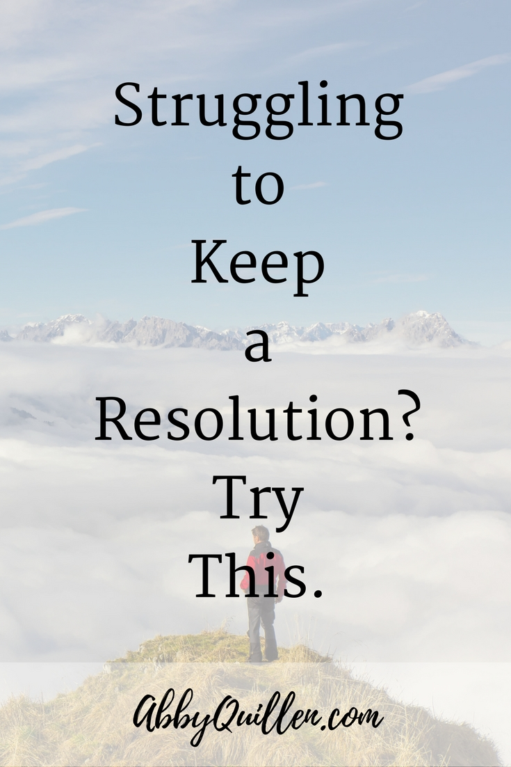 Struggling to Keep a Resolution? Try This. #lifedesign