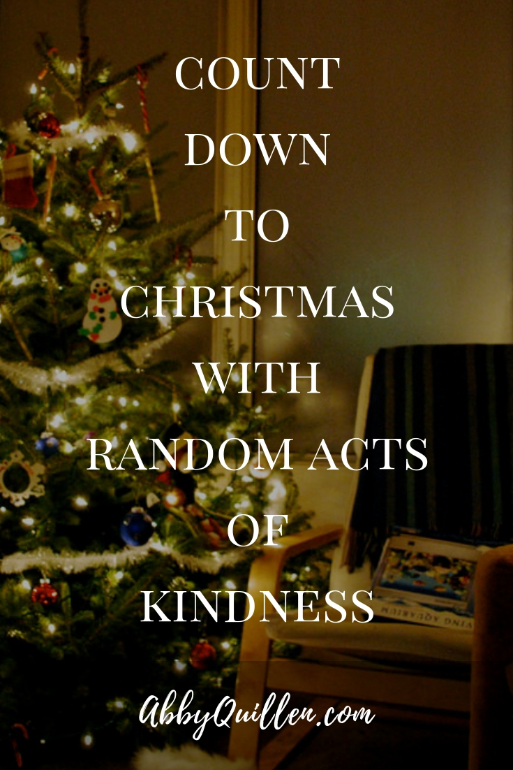 Count down to Christmas with Random Acts of Kindness #holidayRAK #kindness